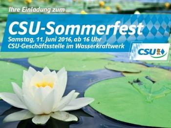 "CSU-Sommerfest"" am Samstag, 11. Juni 2016, ab 16 Uhr"